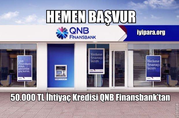 50.000 TL İhtiyaç Kredisi QNB Finansbank'tan (Hemen Başvur)