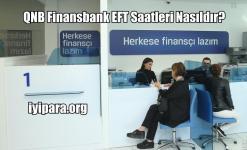 QNB Finansbank EFT Saatleri Nasıldır? (2019)