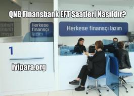 QNB Finansbank EFT Saatleri Nasıldır? (2018-2019)