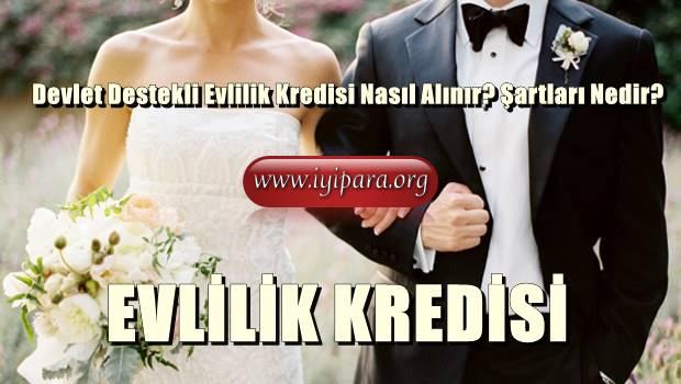 Devlet Destekli Evlilik Kredisi Nasıl Alınır? Şartları Nedir?