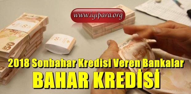 2018 Sonbahar Kredisi Veren Bankalar