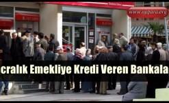 İcralık Emekliye Kredi Veren Bankalar