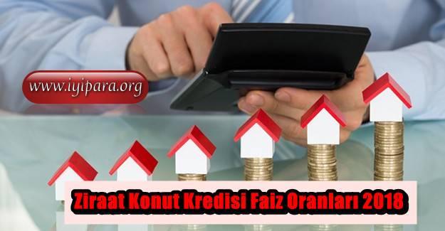 Ziraat Konut Kredisi Faiz Oranları 2018