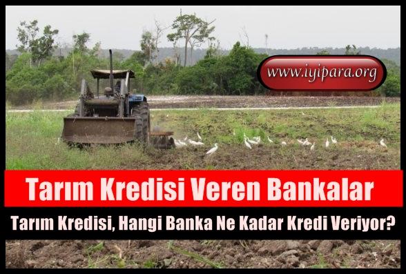 Tarım Kredisi, Hangi Banka Ne Kadar Kredi Veriyor?