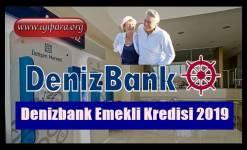 Denizbank Emekli Kredisi Başvuru 2019 (Hemen Başvur)