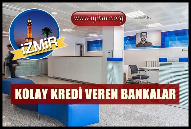 İzmir EN Kolay Kredi Veren Bankalar 2019 (Gelir Belgesiz)