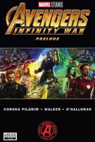 Avengers Infinity War Prelude Vol.1