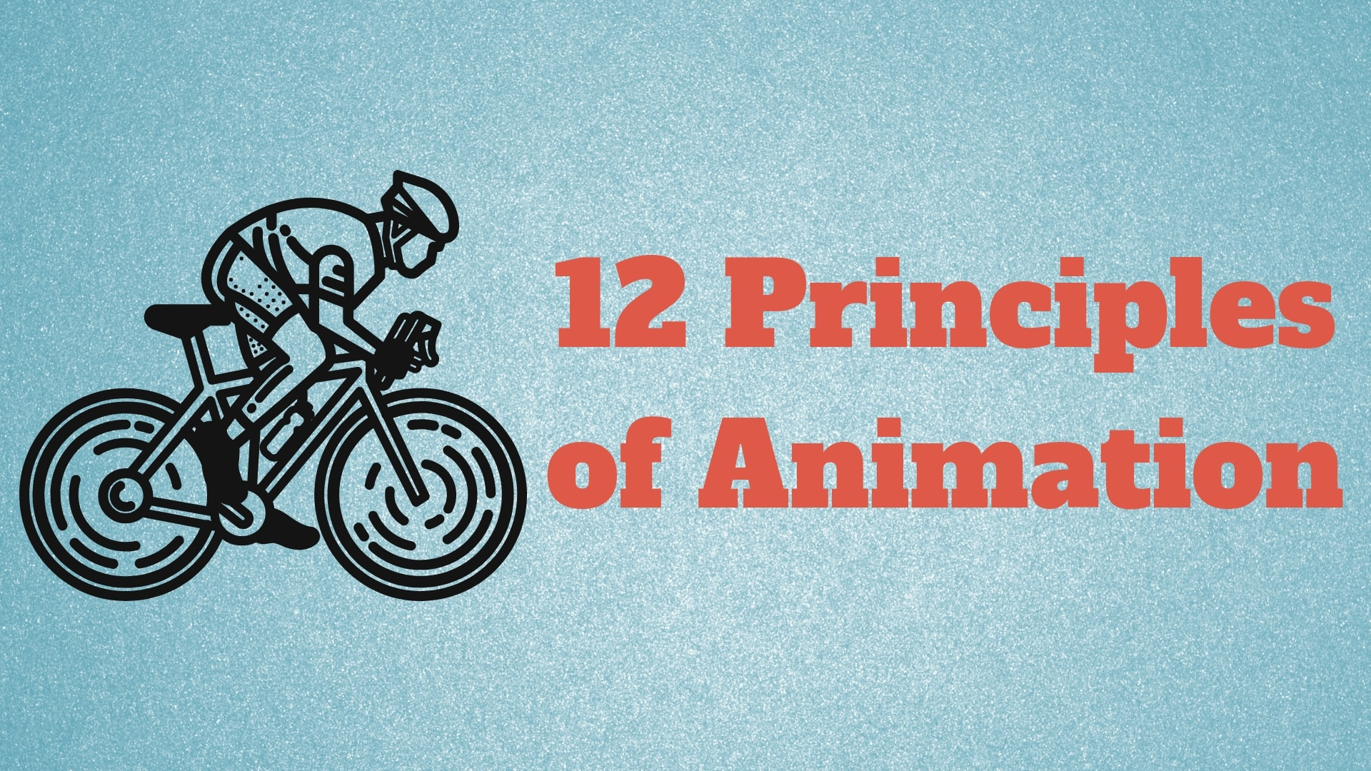 12 principles of animation, animation fundamentals, animation;