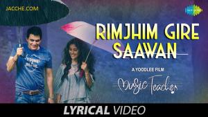 Rimjhim Gire Sawan | रिमझीम गिरे सावन | Music Teacher | Papon | Shreya Ghoshal | Rochak Kohli