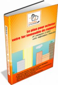 Le plan pour acheter votre 1er immeuble de rapport RENTABLE