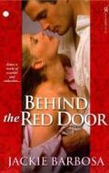 Jackie Barbosa's BEHIND THE RED DOOR