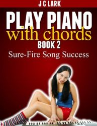 play piano with chords Book 2