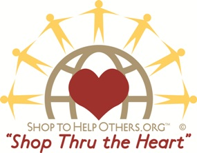 Shop to Help Others and Shop thru the Heart