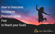 Overcome Resistance Procrastination and Fear