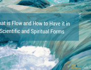 What is Flow and How to Have it in Scientific and Spiritual Forms
