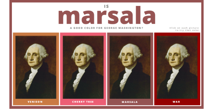 Is Marsala a Good Color for George Washington?