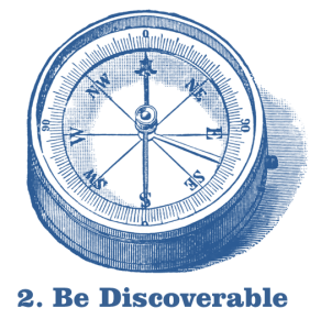 Step 2: Be Discoverable