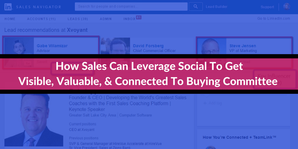 How Sales Can Leverage Social To Get Visible Valuable