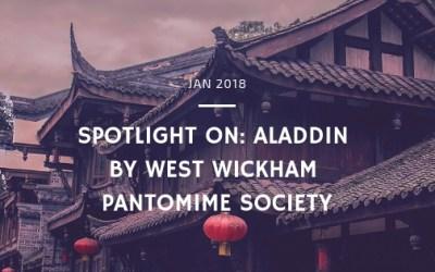 Spotlight on: Aladdin by West Wickham Pantomime Society