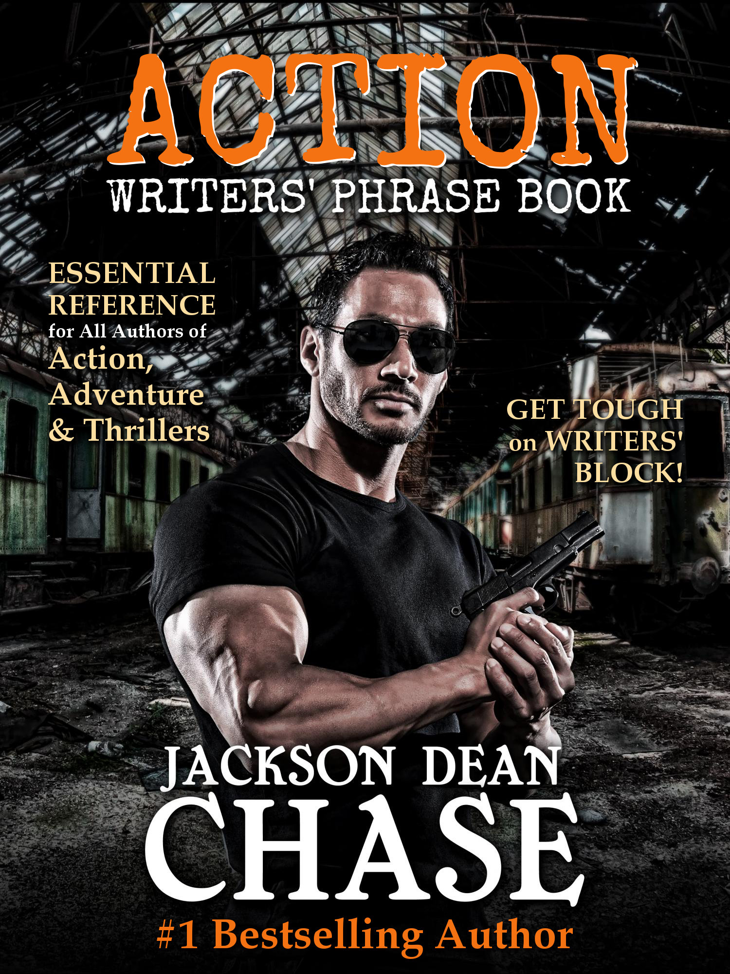 Action Writers' Phrase Book By Jackson Dean Chase