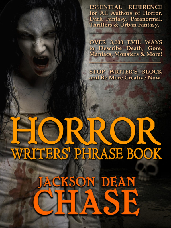 Horror Writers' Phrase Book by Jackson Dean Chase