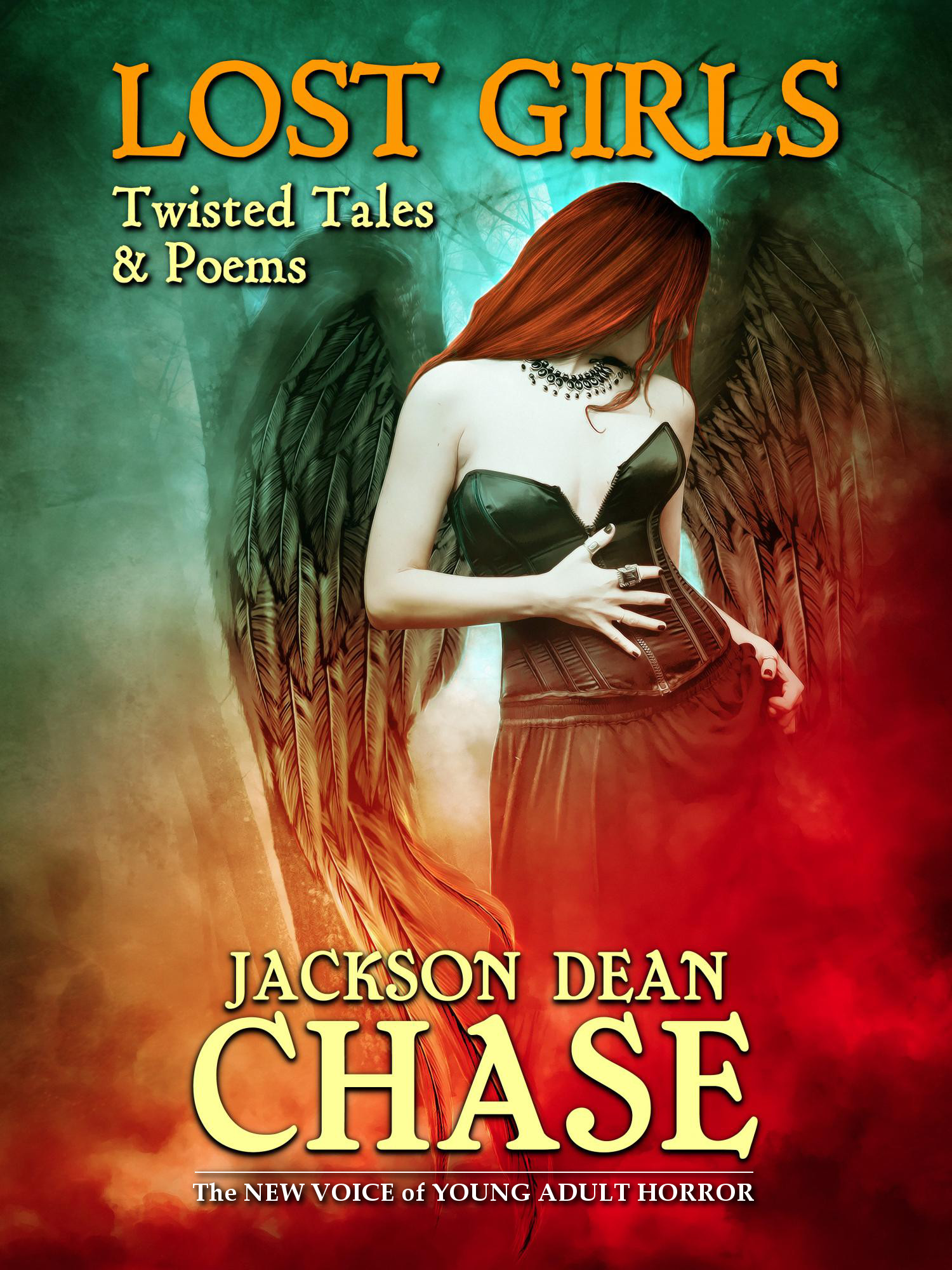 Lost Girls: Twisted Tales & Poems By Jackson Dean Chase
