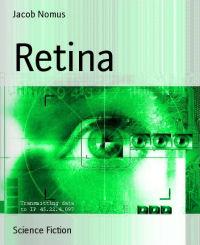 Jacob Nomus - Retina (aus: Das Konzept)