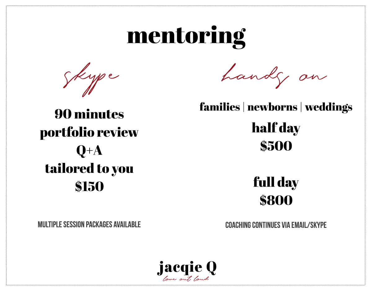 Wedding, Family, and Newborn Photography Mentoring by Jacqie Q