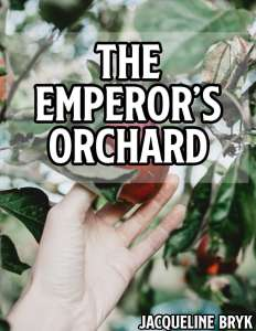 The Emperor's Orchard