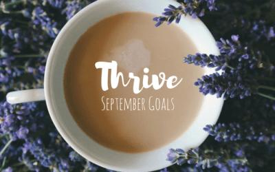 Thrive | September Goals