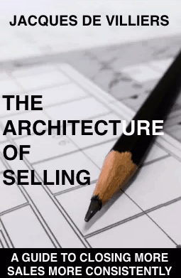 The Architecture of Selling Jacques de Villiers
