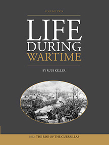 Life During Wartime - 1862 Volume 2 Book Cover designed by JA Creative Group