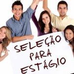 ESTÁGIO: Aberto Processo Seletivo de Cadastro Reserva para Concessão de Bolsas Auxílio Estágio