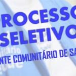 AGENTE COMUNITÁRIO DE SAÚDE – Aberto Processo Seletivo Simplificado Para Contratação para Micro-Área 04.