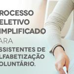 PROCESSO SELETIVO: Lançado Edital para Inscrições de Assistente de Alfabetização do Programa Mais Alfabetização