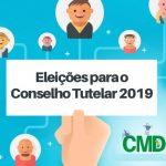 CONSELHO TUTELAR: Divulgado Edital de convocação para o processo de escolha dos membros titulares e suplentes do Conselho Tutelar