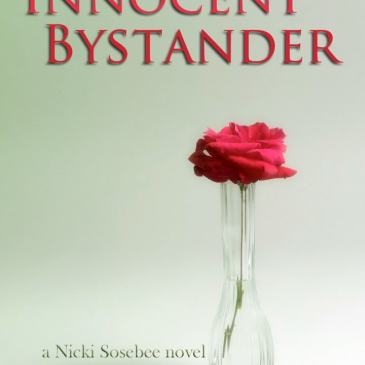 Blast from the Past:  Nicki Sosebee – Innocent Bystander
