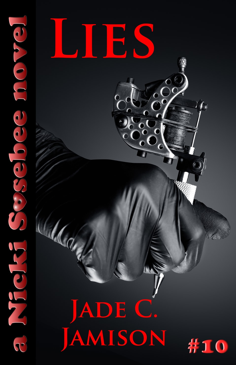 Cover Reveal for Nicki Sosebee #10:  LIES