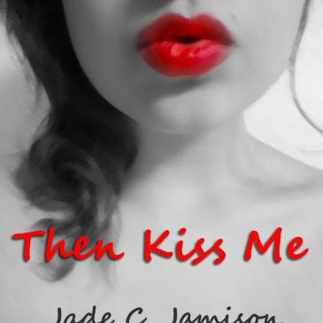 Book Club Questions for THEN KISS ME