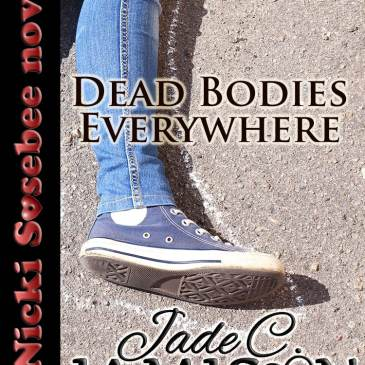 First chapter of DEAD BODIES EVERYWHERE, the latest Nicki Sosebee book
