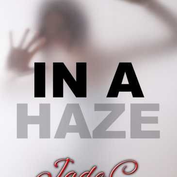 IN A HAZE is live!