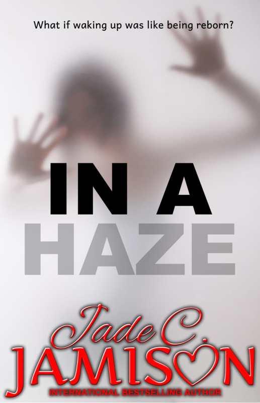 In a Haze