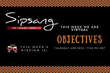 Sipsang Segments #8 – Objectives