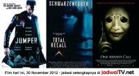 Jadwal Film dan Sepakbola 30 November 2012