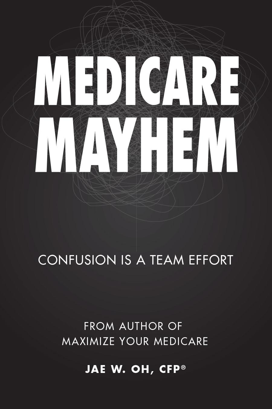 Medicare Mayhem