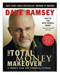The Total Money Makeover: A Proven Plan for Financial Fitness [Hardcover]