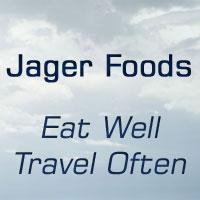 Jager Foods - Eat Well, Travel Often!
