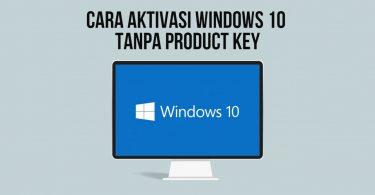 Cara Mengaktifkan Windows 10 dengan Digital License