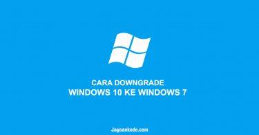 CARA DOWNGRADE WINDOWS 10 KE WINDOWS 7