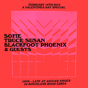 V DAY SPECIAL w/ SOFIE, BLACKFOOT PHOENIX, TRUCE SUSAN & GUESTS